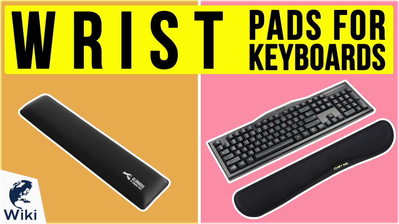 10 Best Wrist Pads For Keyboards