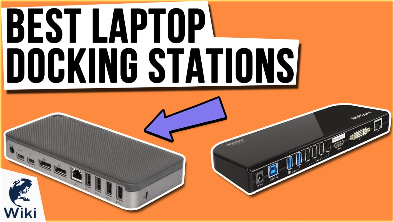10 Best Laptop Docking Stations