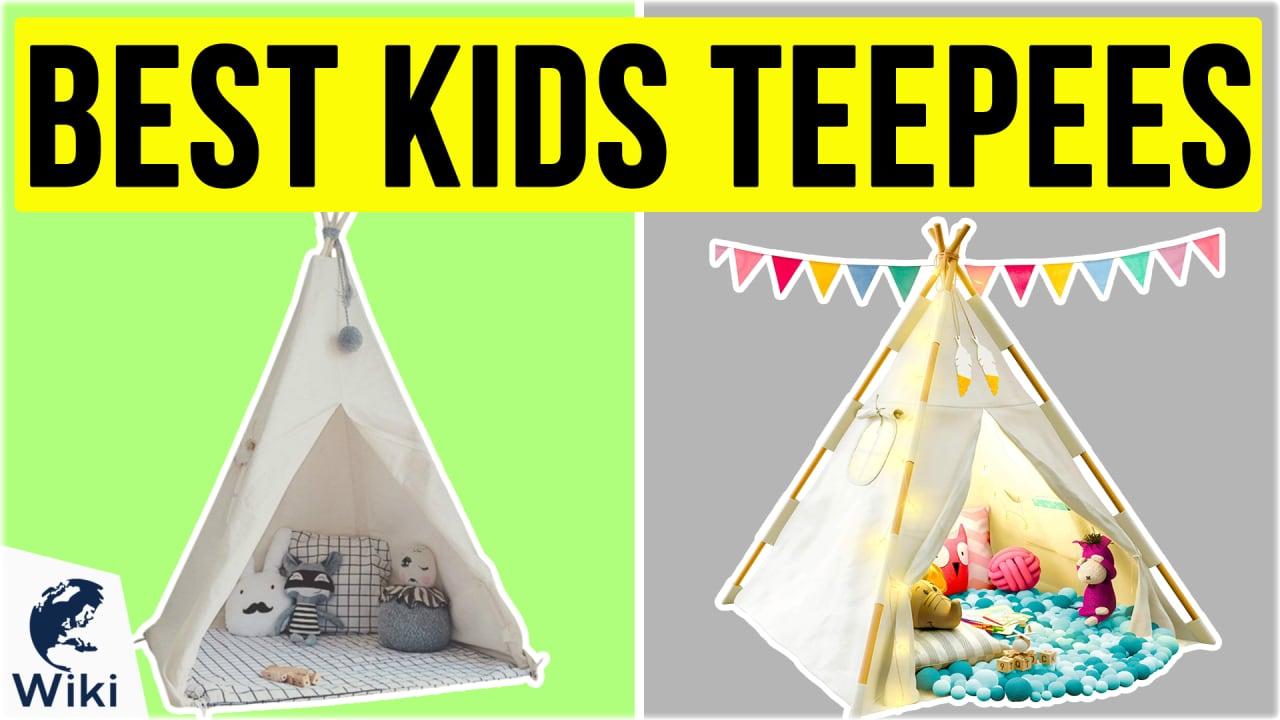 10 Best Kids Teepees