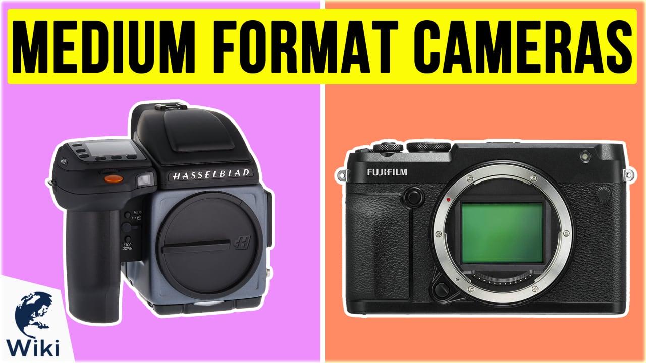 7 Best Medium Format Cameras