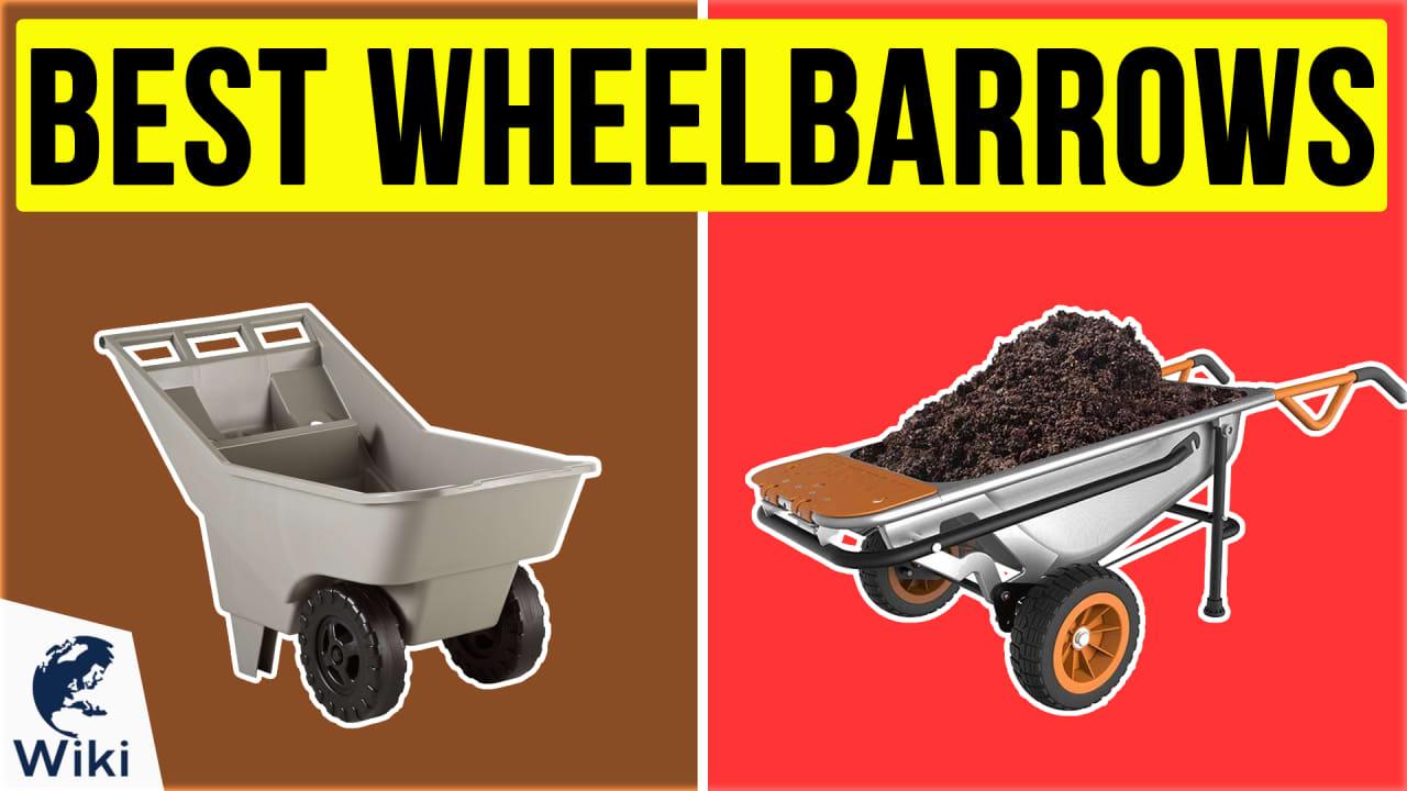 9 Best Wheelbarrows