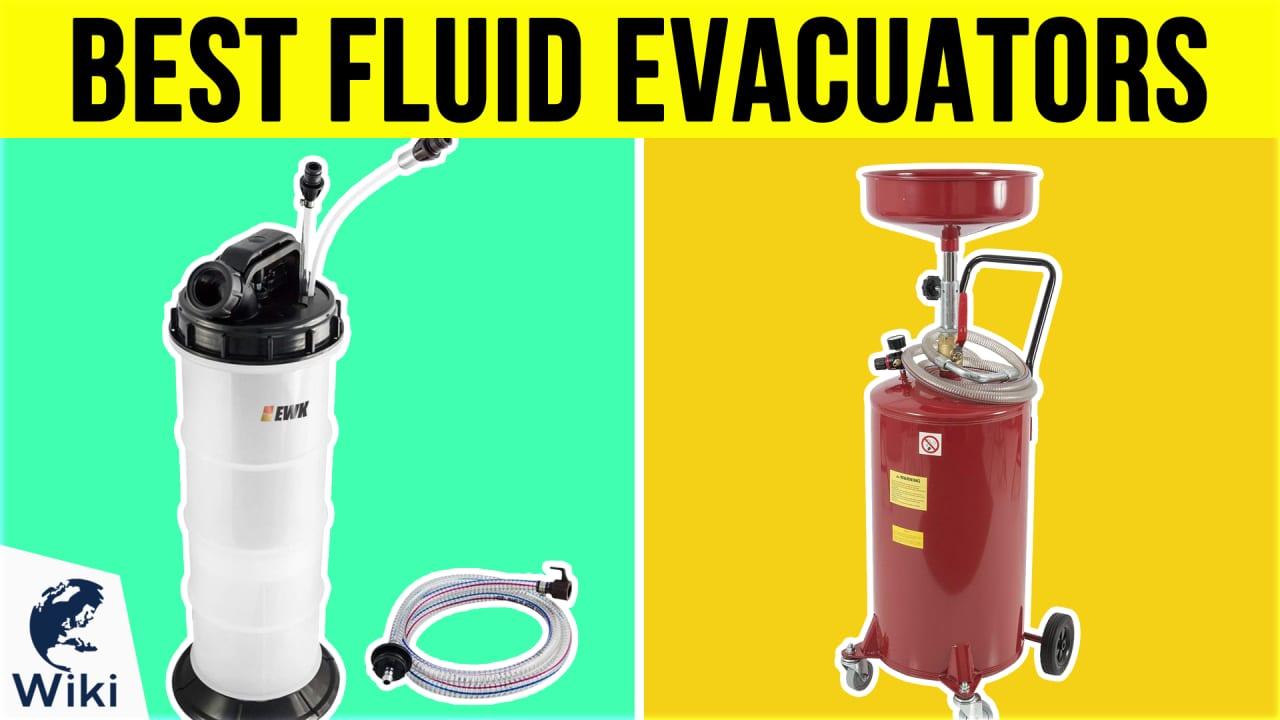 10 Best Fluid Evacuators