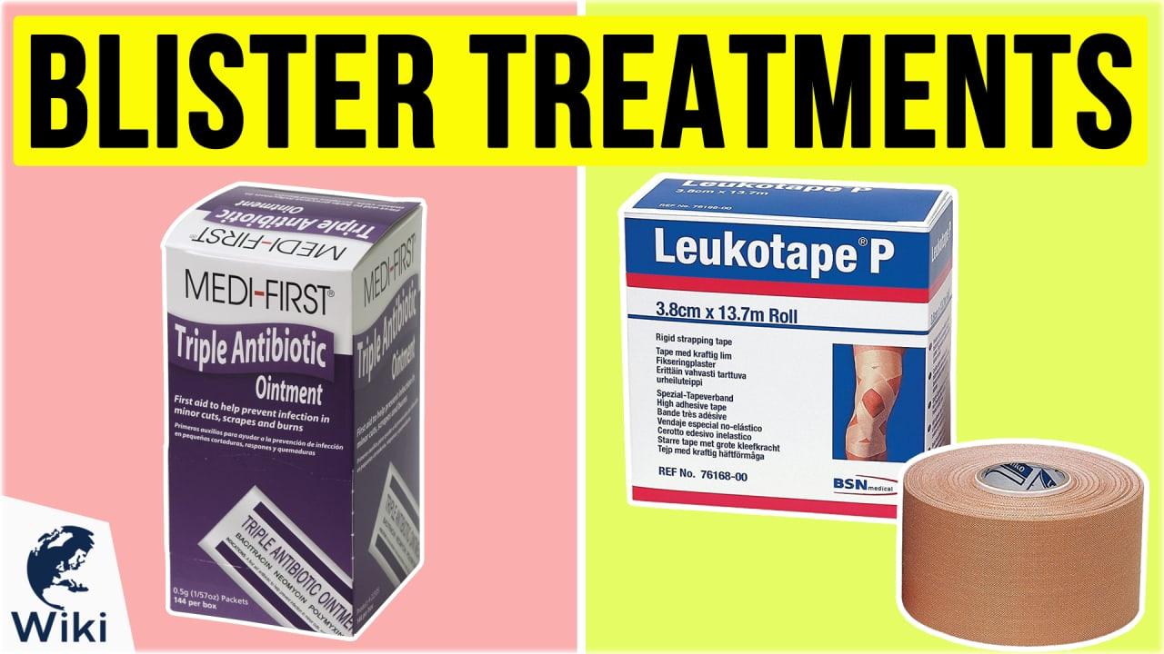 10 Best Blister Treatments