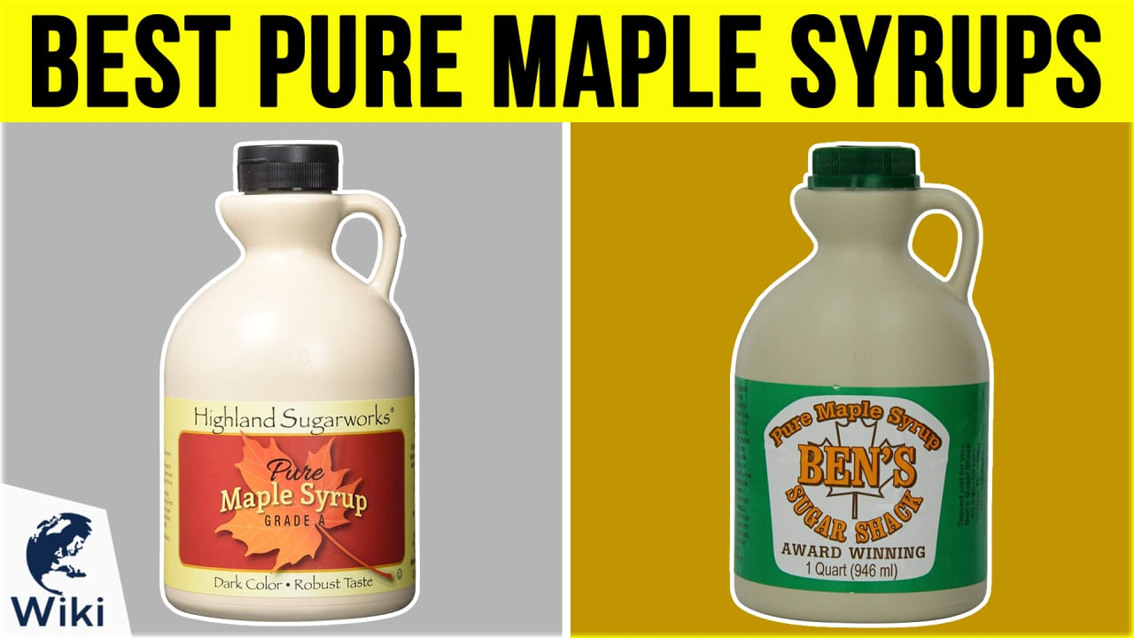10 Best Pure Maple Syrups