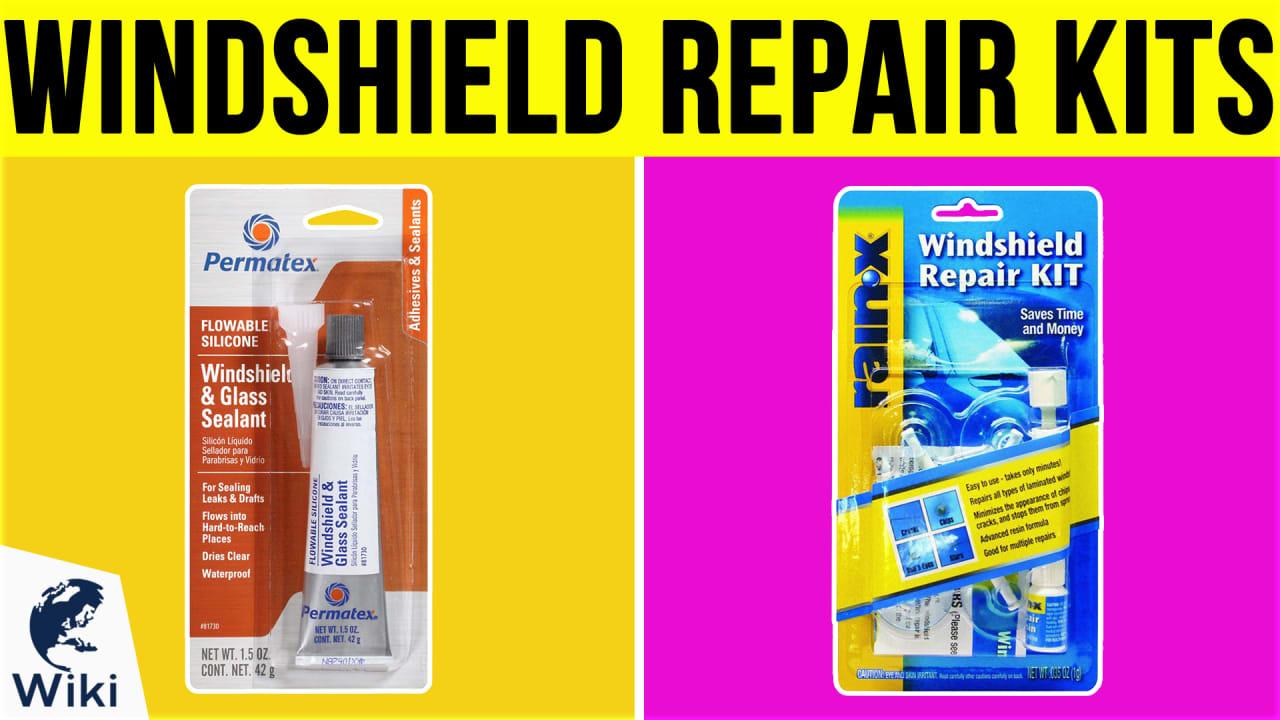 8 Best Windshield Repair Kits