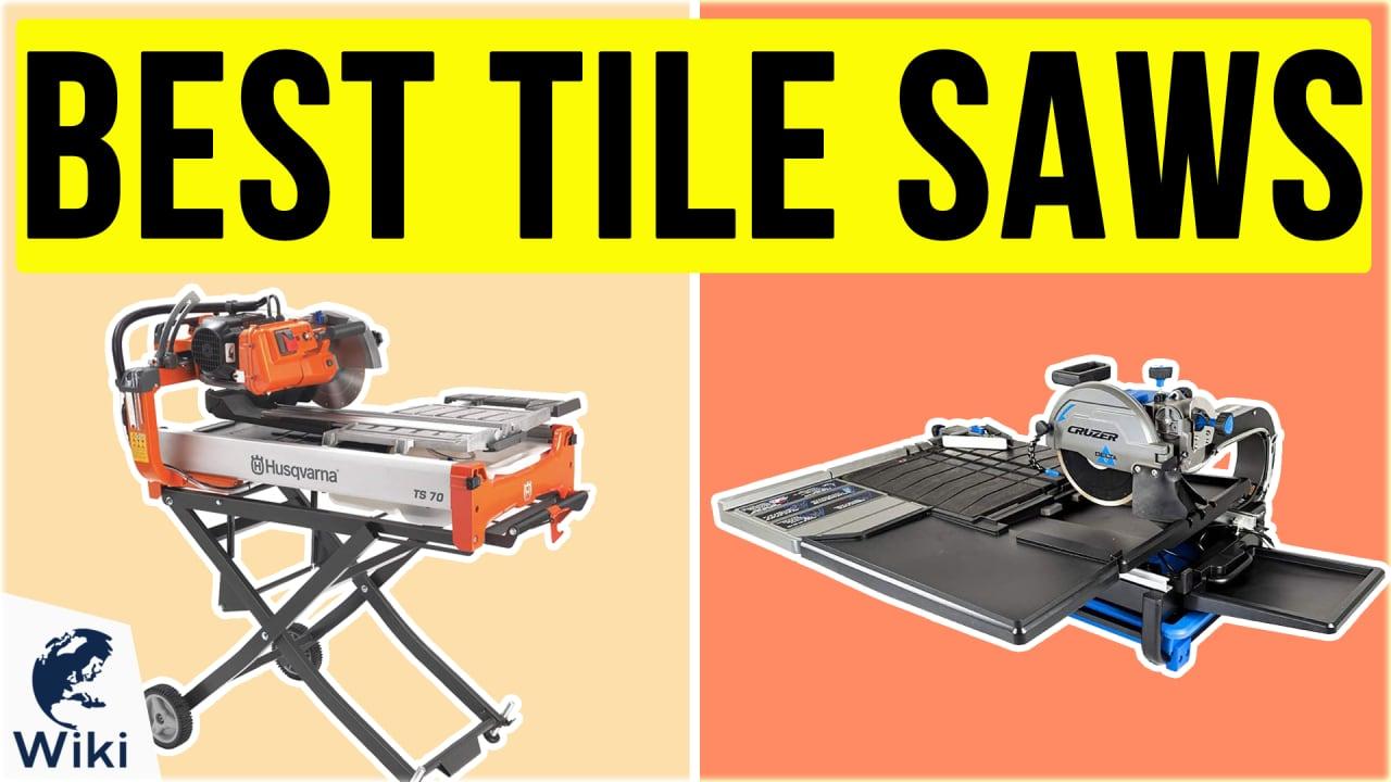 10 Best Tile Saws