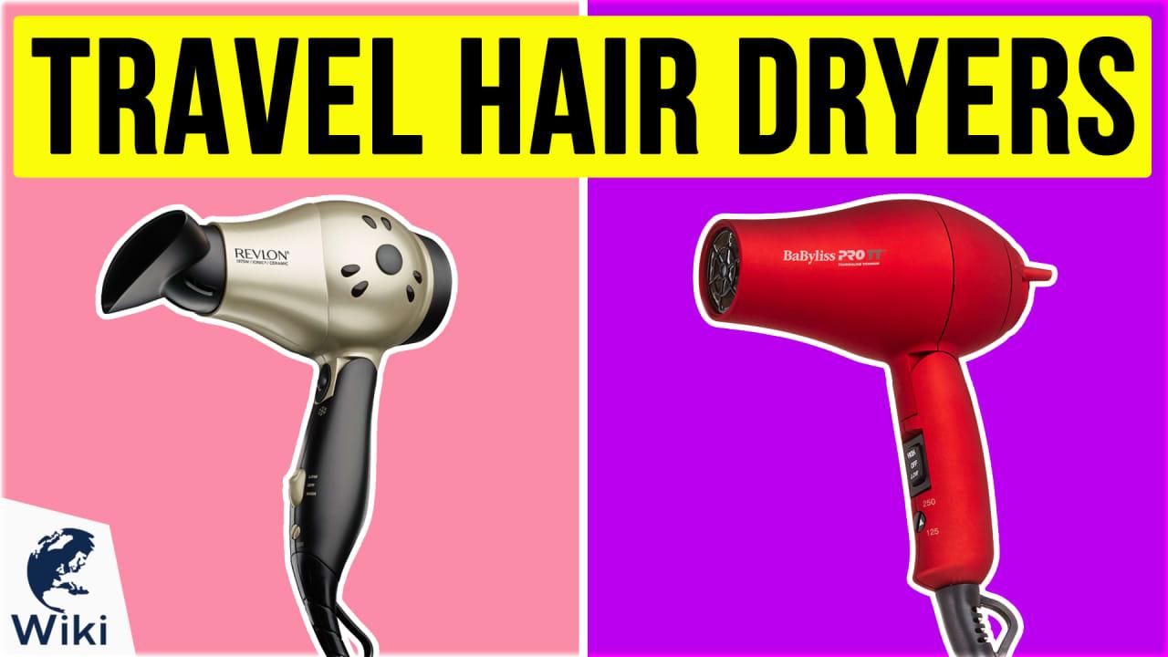 8 Best Travel Hair Dryers