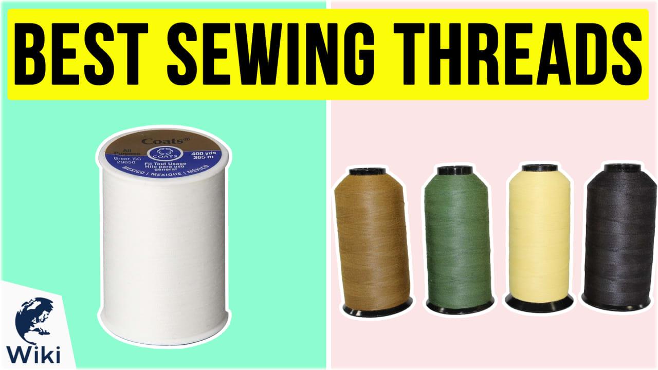 10 Best Sewing Threads