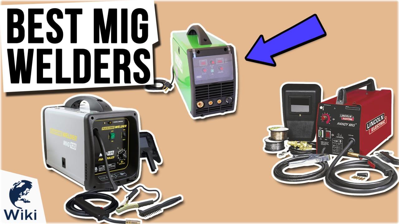 9 Best MIG Welders