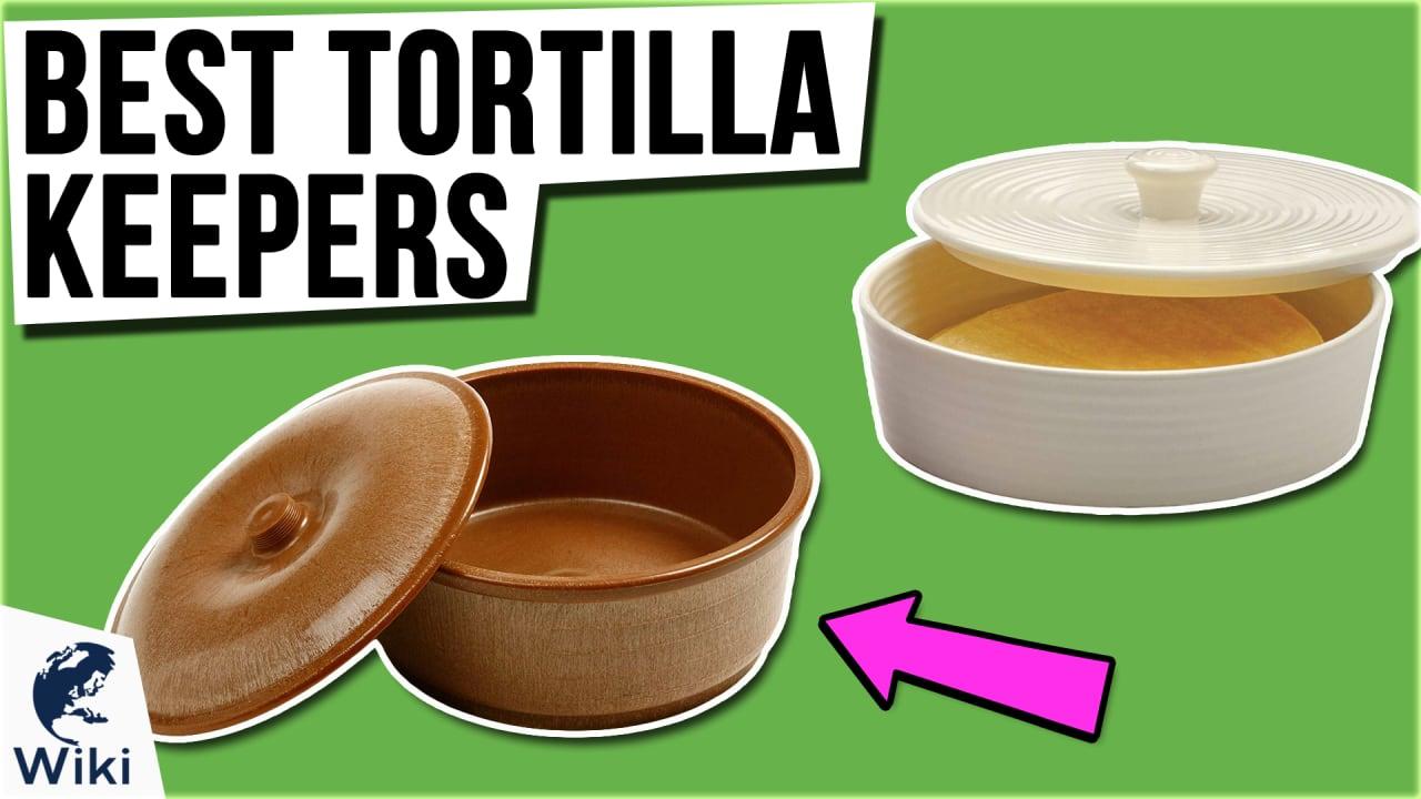 10 Best Tortilla Keepers