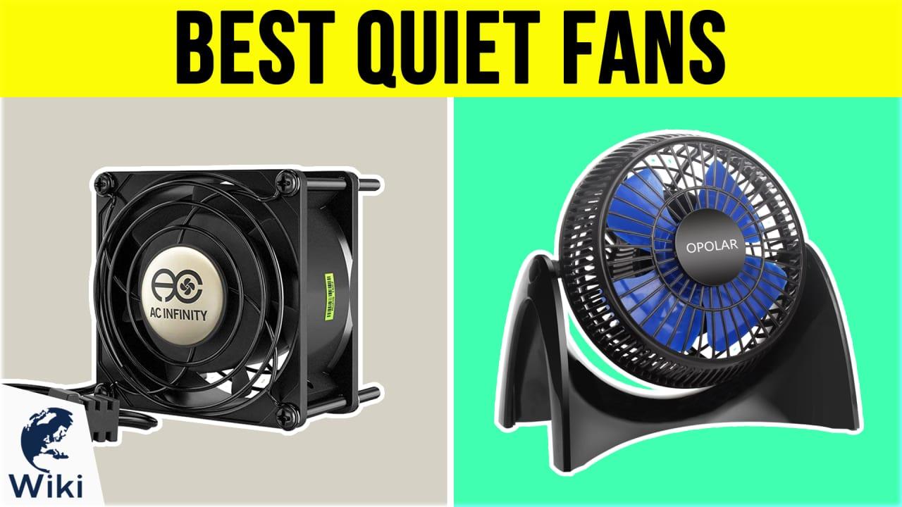 10 Best Quiet Fans