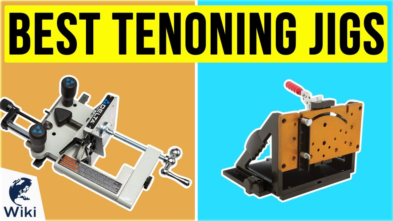 6 Best Tenoning Jigs