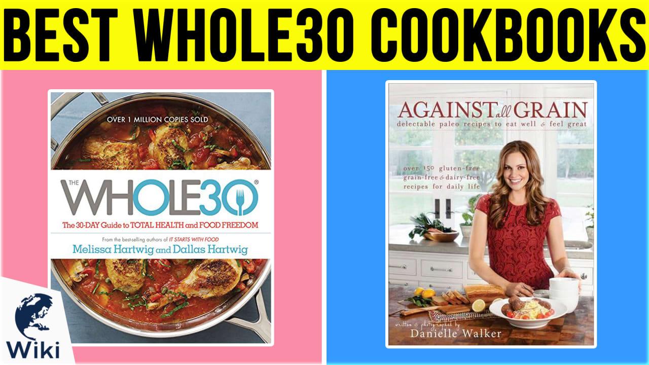 8 Best Whole30 Cookbooks