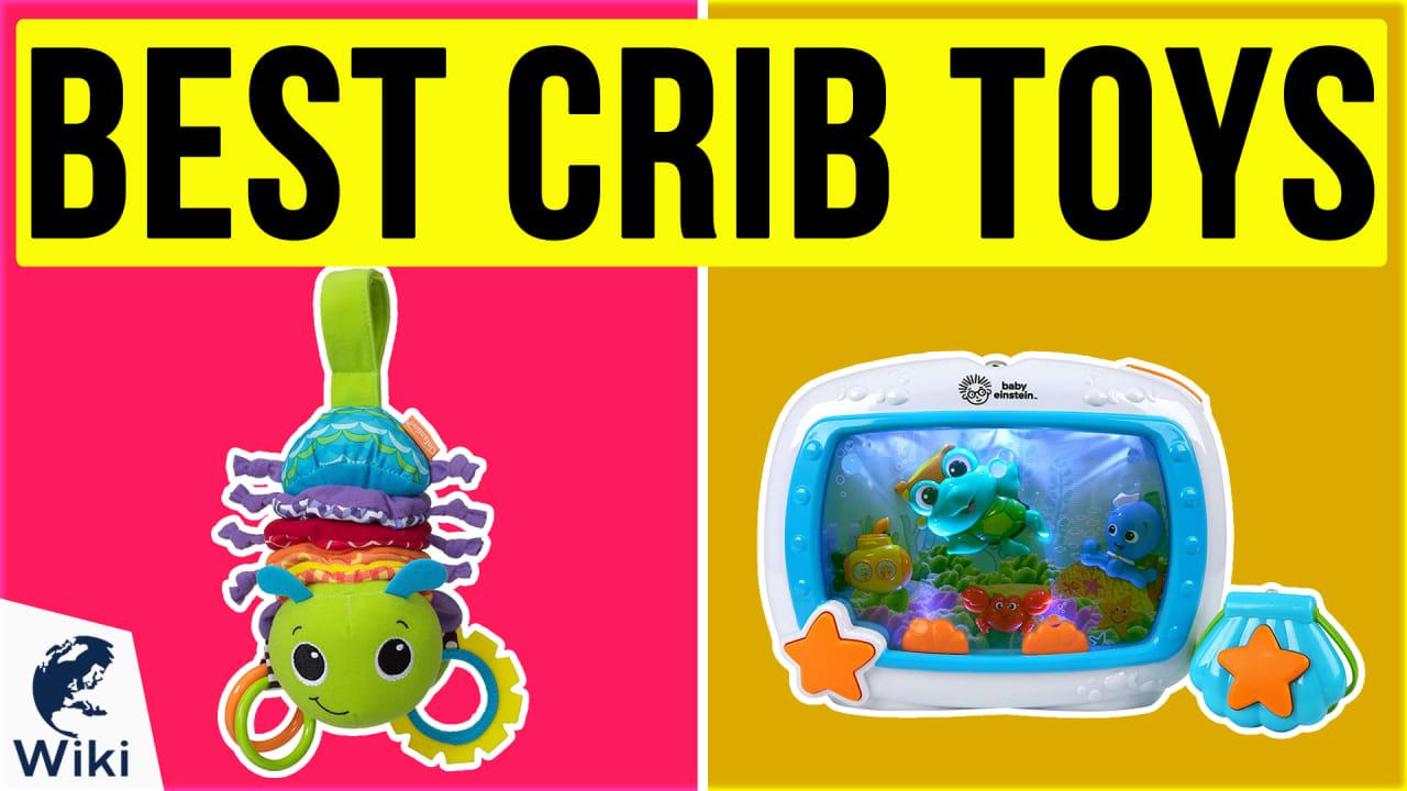 10 Best Crib Toys