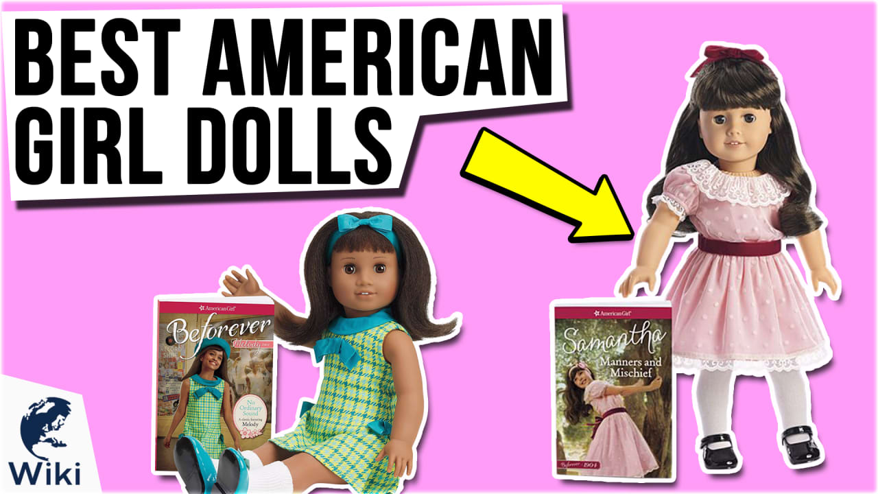 10 Best American Girl Dolls
