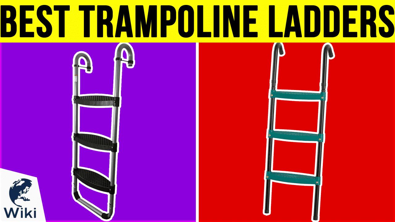 10 Best Trampoline Ladders