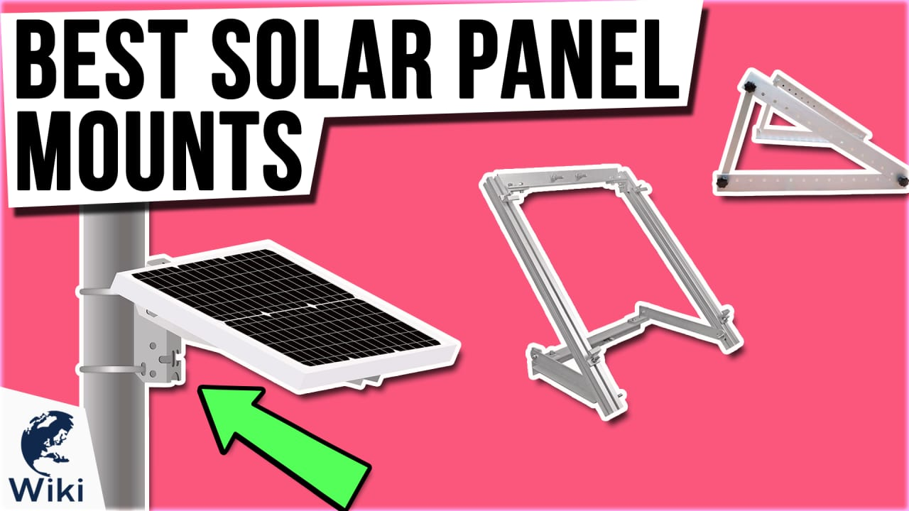 9 Best Solar Panel Mounts