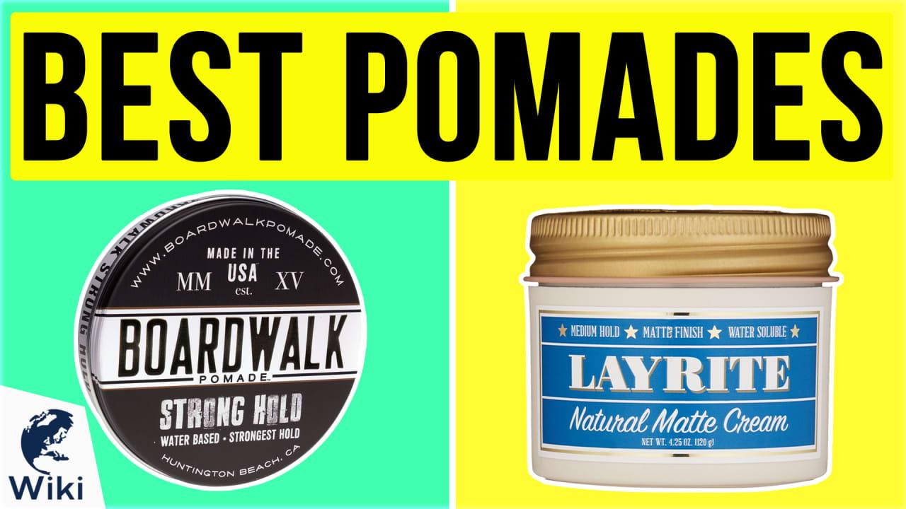 10 Best Pomades