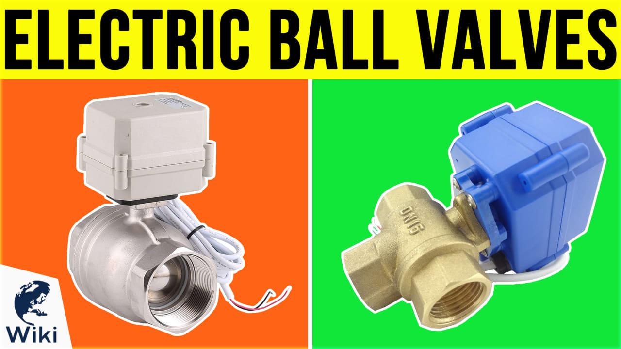 8 Best Electric Ball Valves