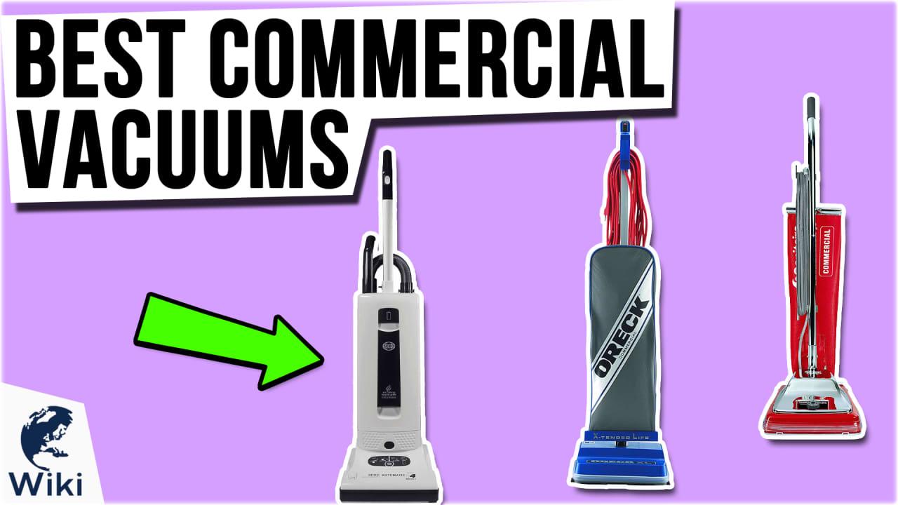9 Best Commercial Vacuums