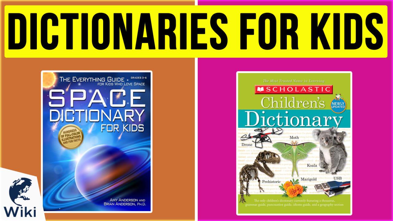 10 Best Dictionaries For Kids