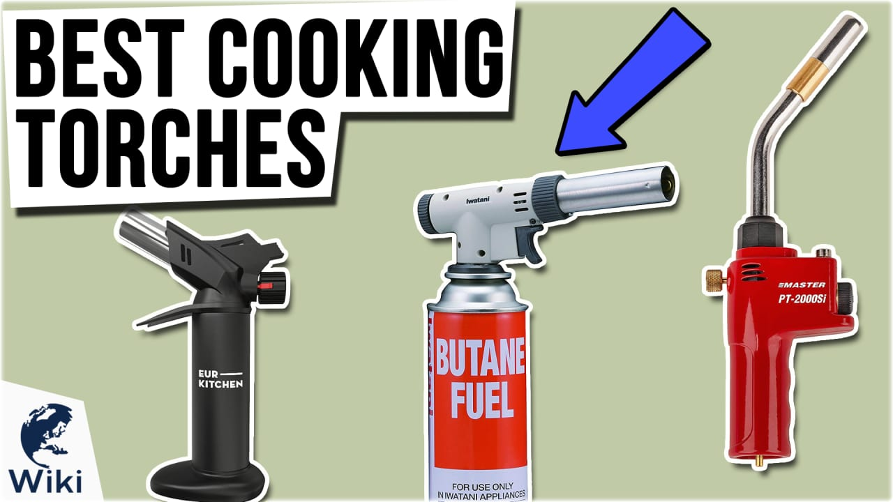 10 Best Cooking Torches