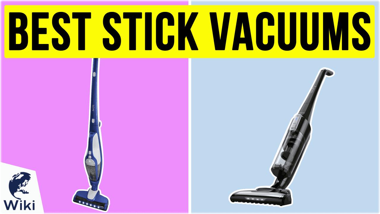 9 Best Stick Vacuums