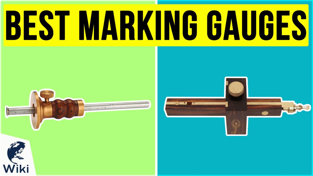 8 Best Marking Gauges