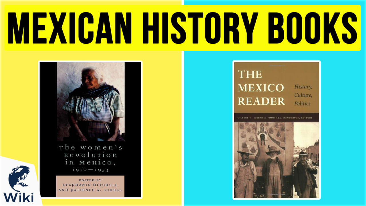 10 Best Mexican History Books