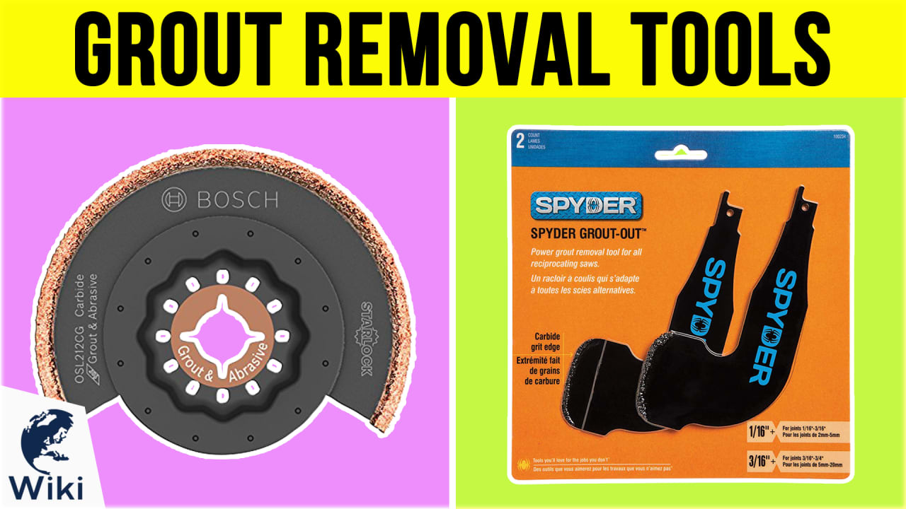 10 Best Grout Removal Tools