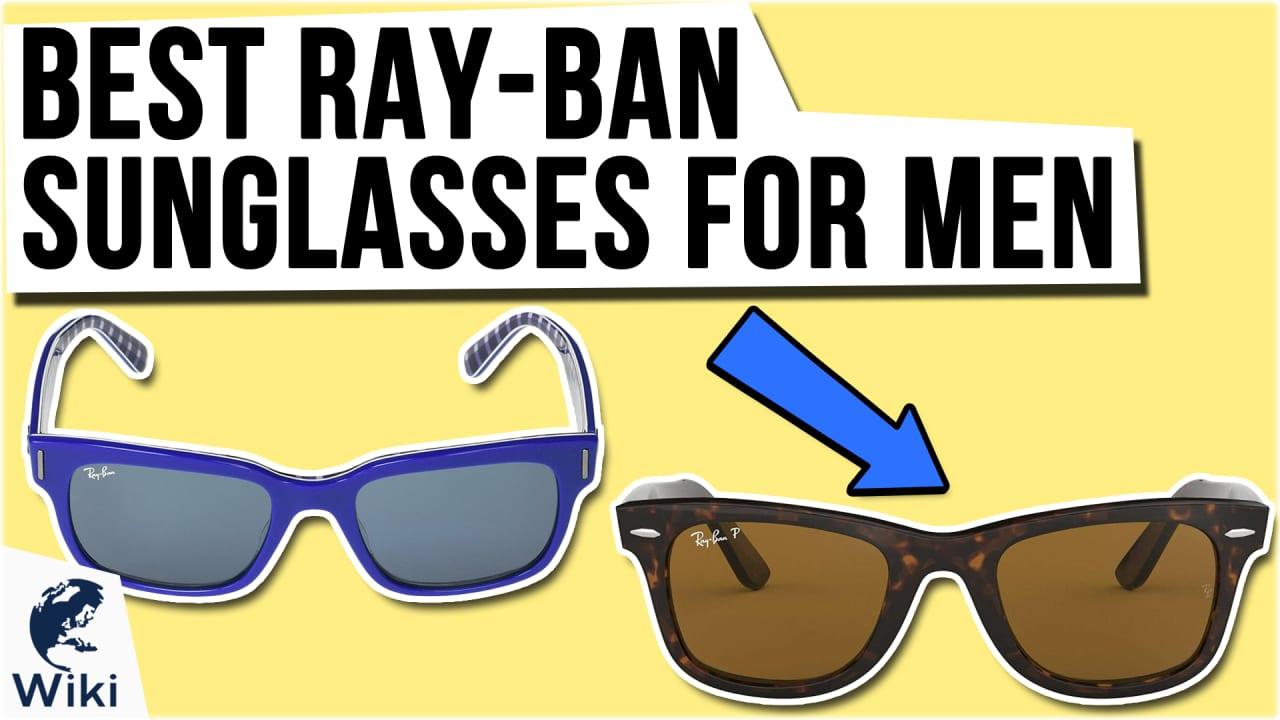 10 Best Ray-Ban Sunglasses For Men
