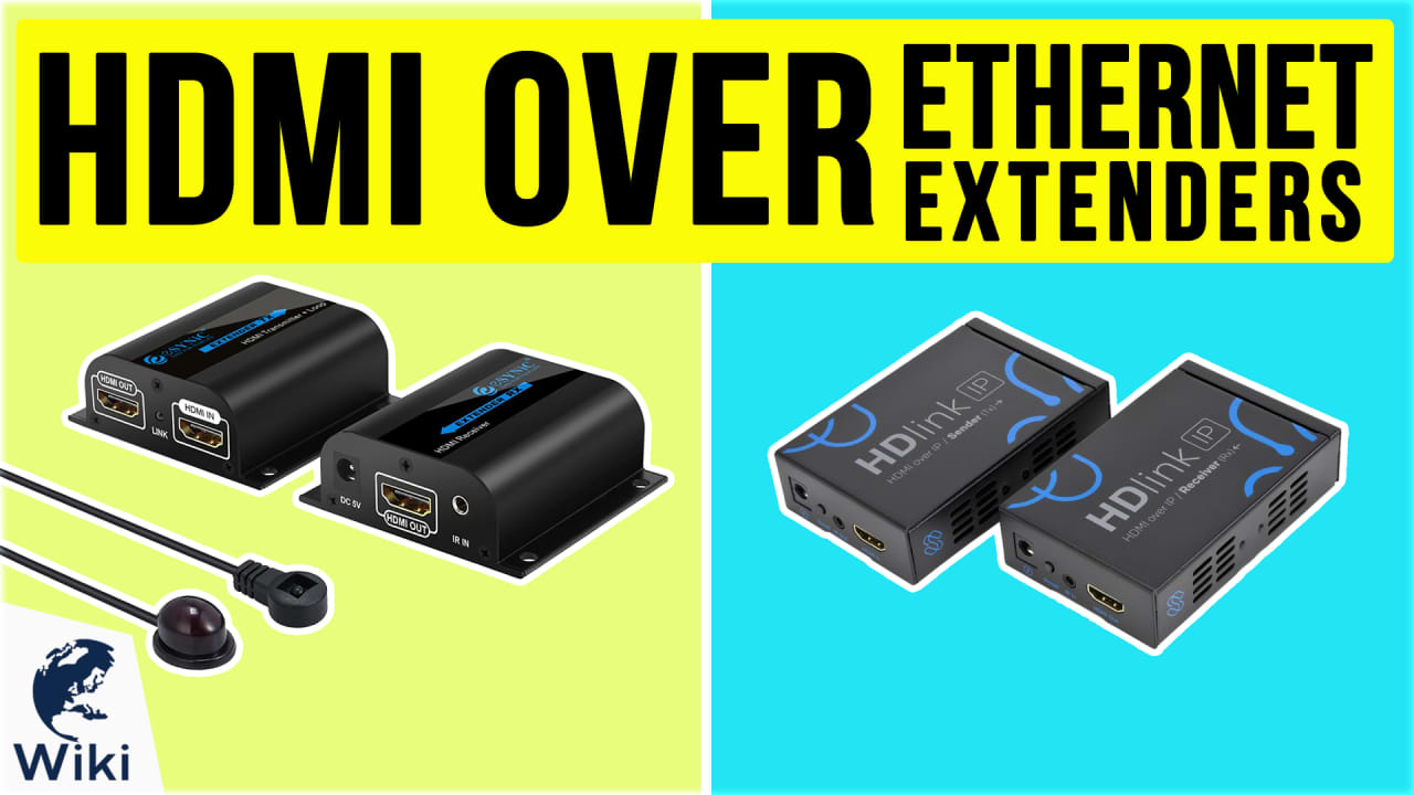 6 Best HDMI Over Ethernet Extenders