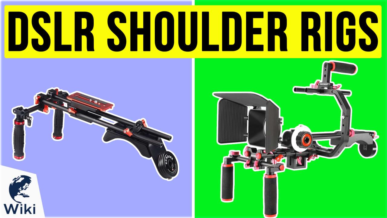 7 Best DSLR Shoulder Rigs
