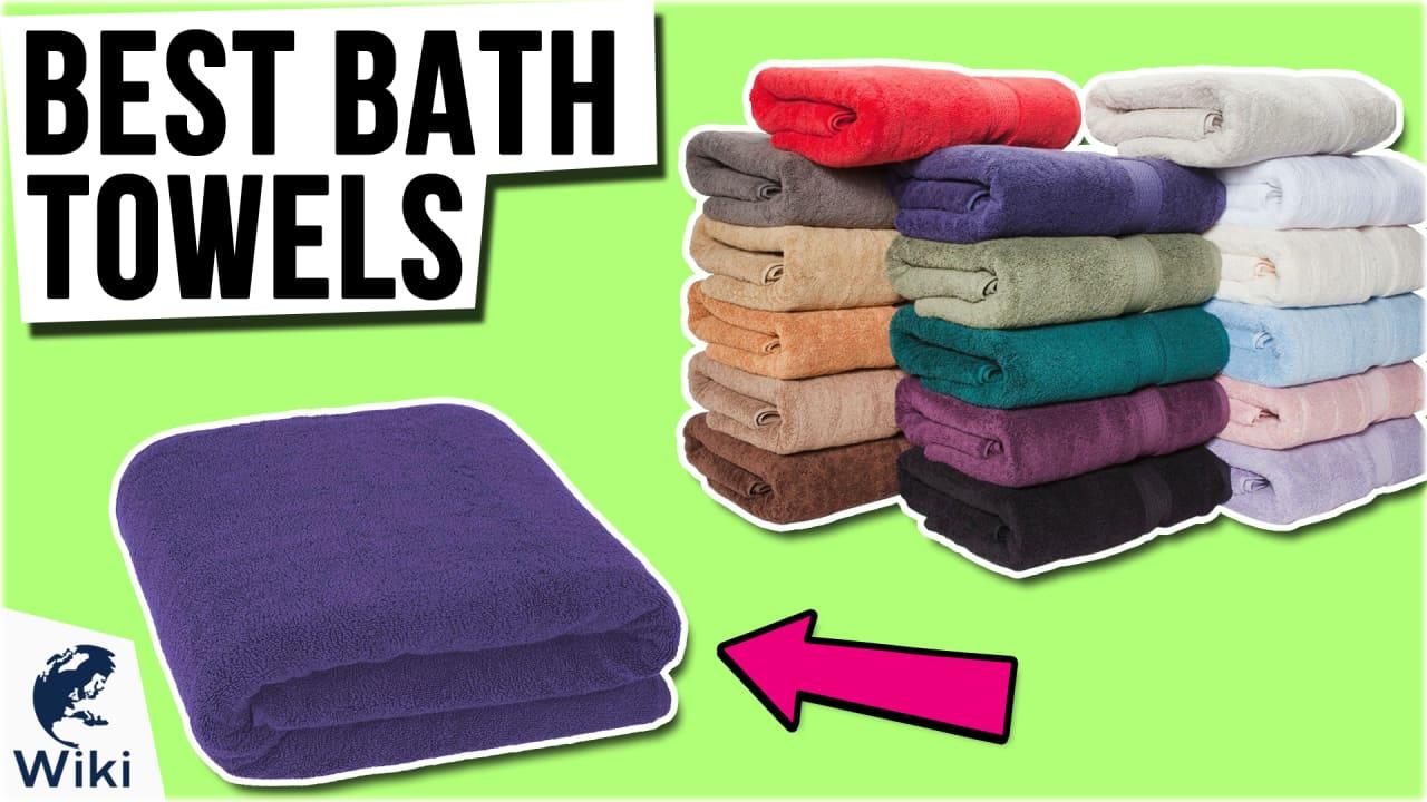 10 Best Bath Towels