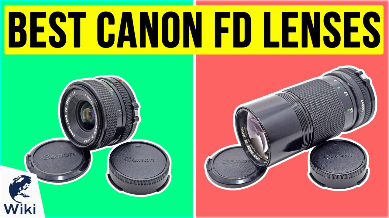 8 Best Canon FD Lenses