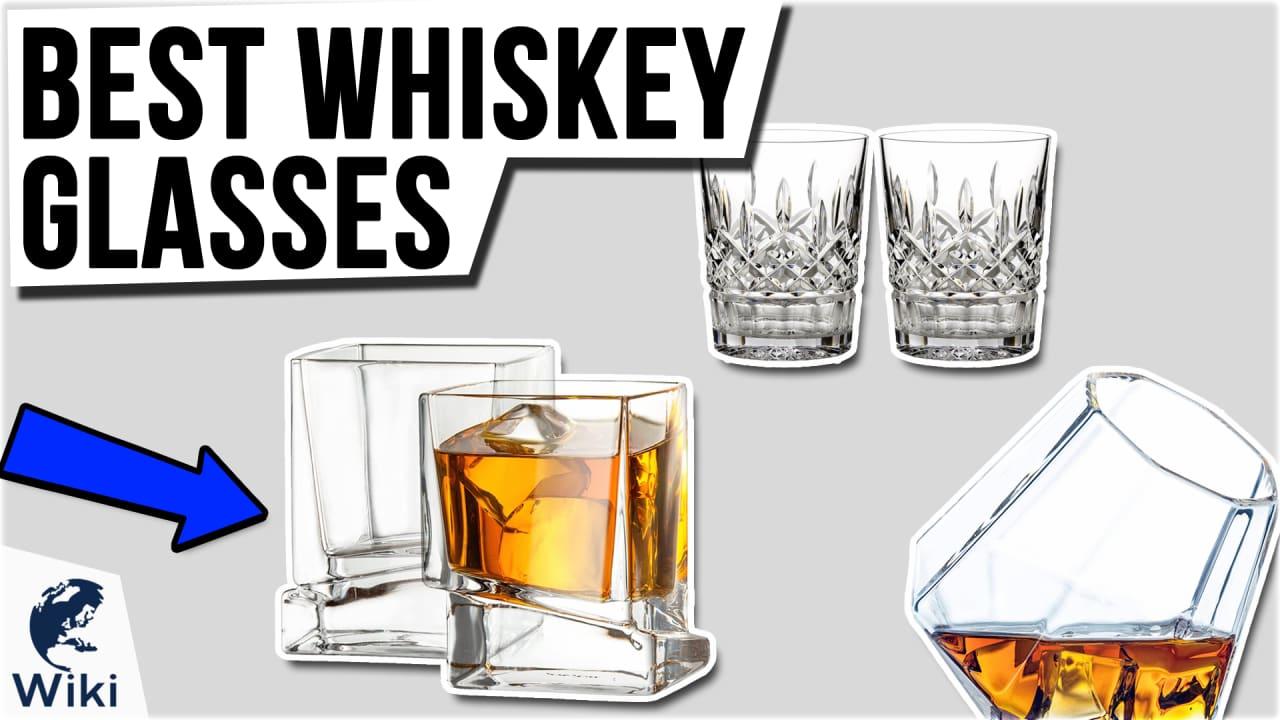 10 Best Whiskey Glasses