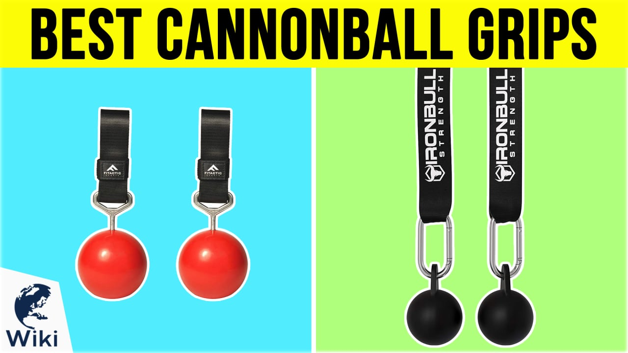 10 Best Cannonball Grips