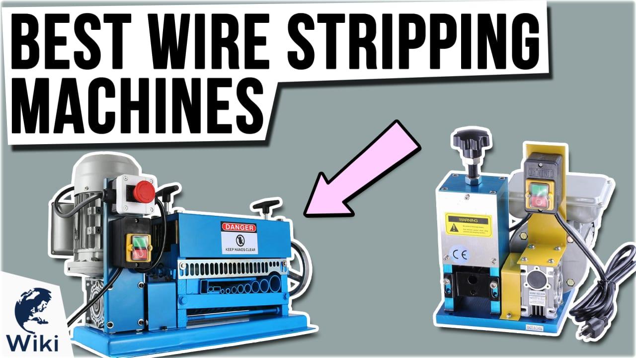 10 Best Wire Stripping Machines