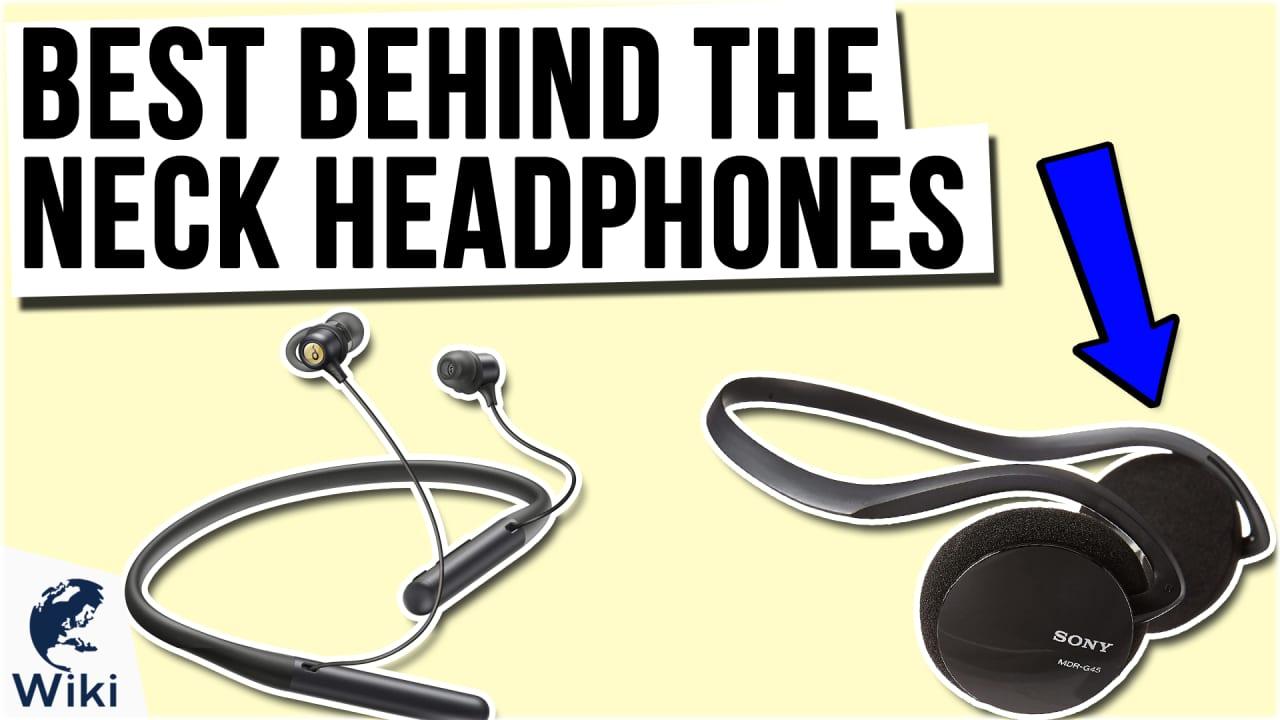 9 Best Behind The Neck Headphones