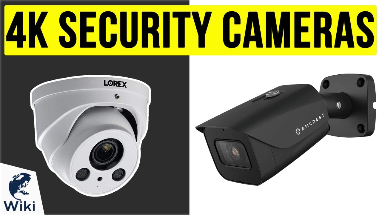 10 Best 4k Security Cameras