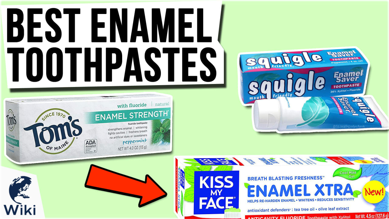 10 Best Enamel Toothpastes