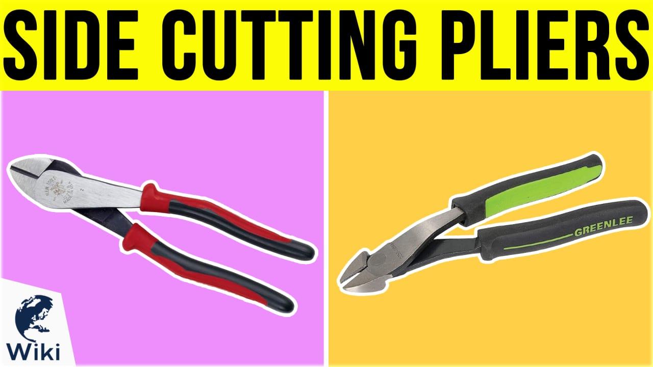 8 Best Side Cutting Pliers