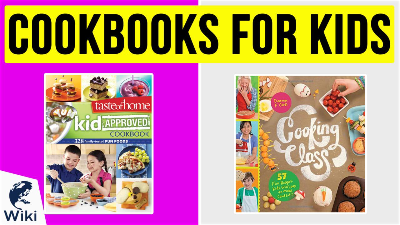 10 Best Cookbooks For Kids