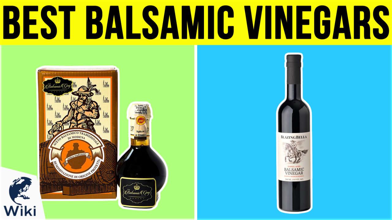 10 Best Balsamic Vinegars