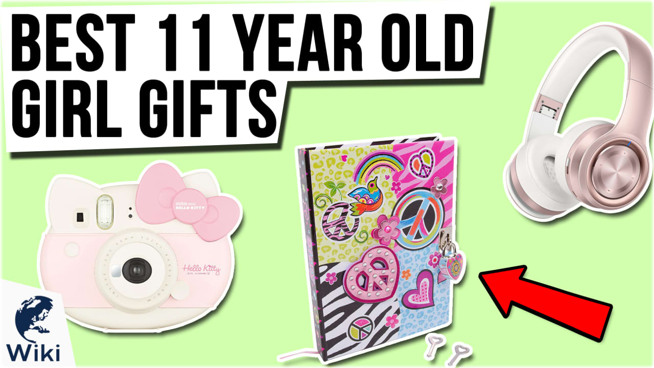 10 Best 11 Year Old Girl Gifts