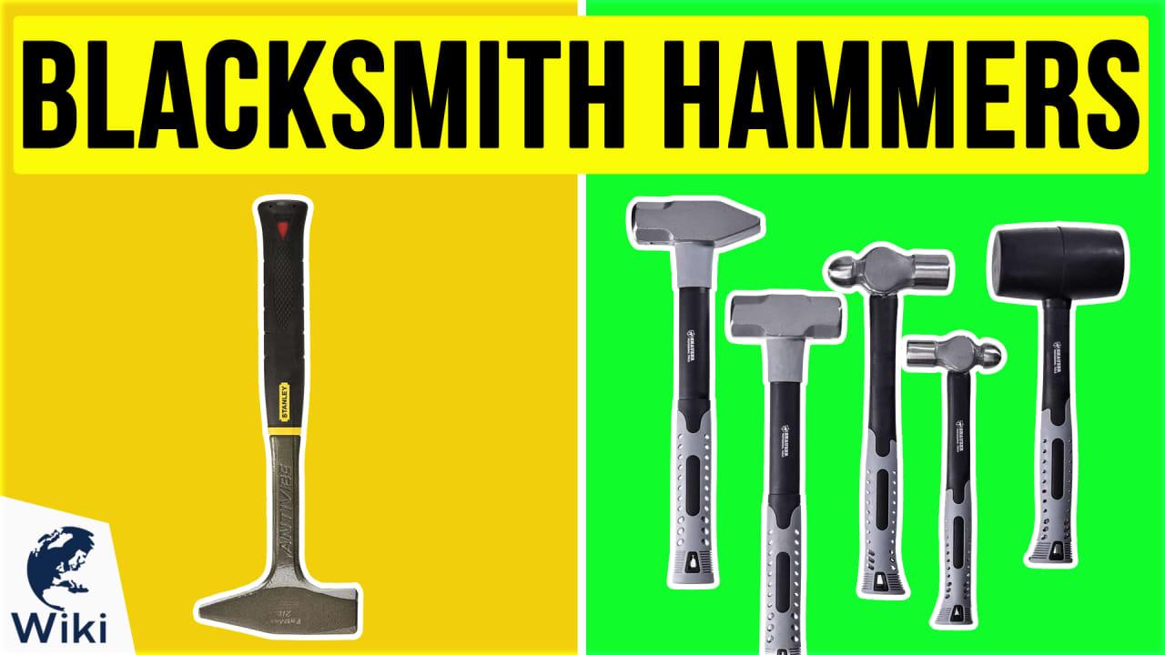 5 Best Blacksmith Hammers