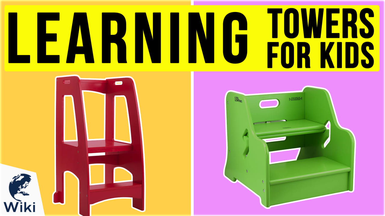 8 Best Learning Towers For Kids