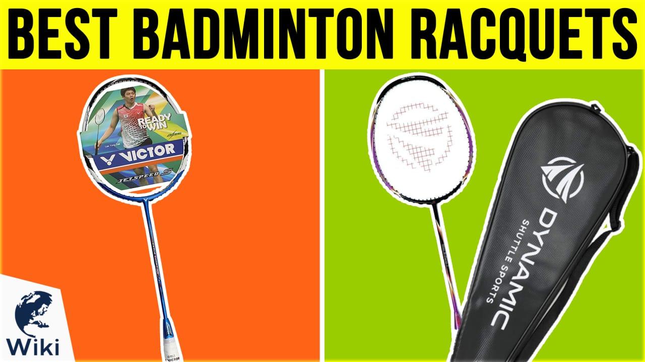 10 Best Badminton Racquets