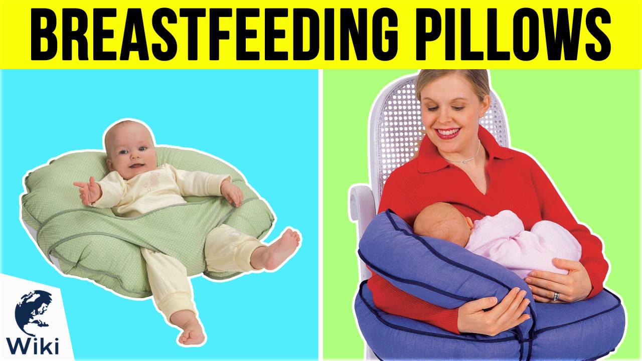 10 Best Breastfeeding Pillows