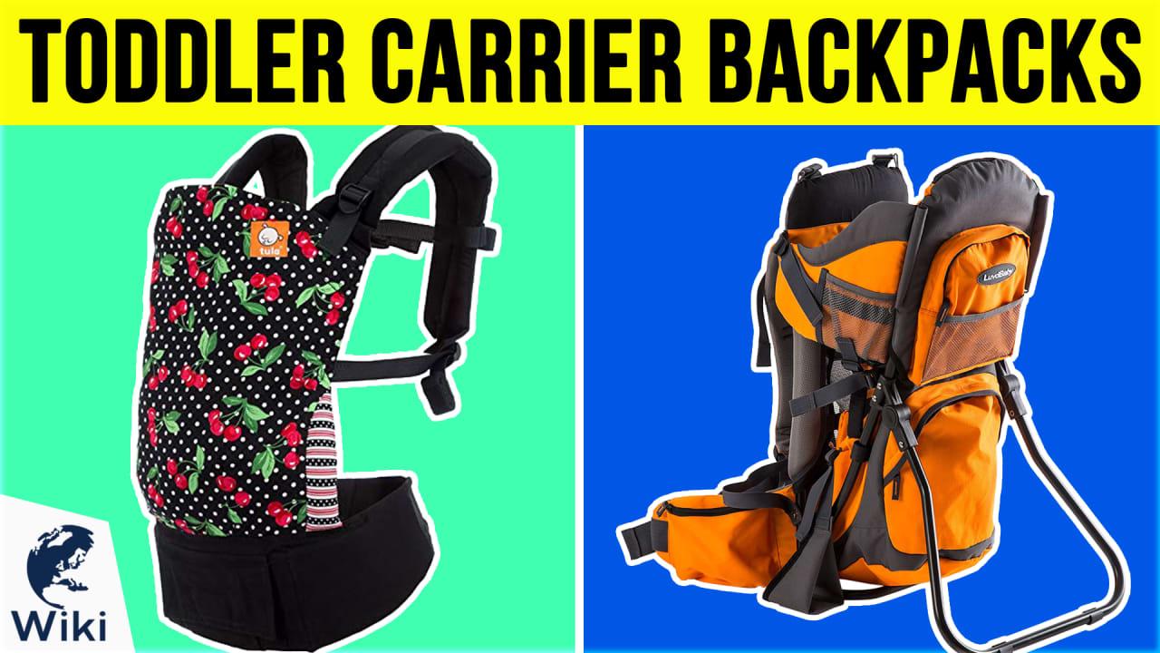 10 Best Toddler Carrier Backpacks